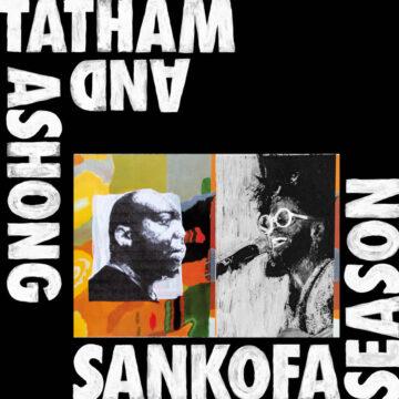 Andrew Ashong & Kaidi Tatham – Sankofa Season stereodisc