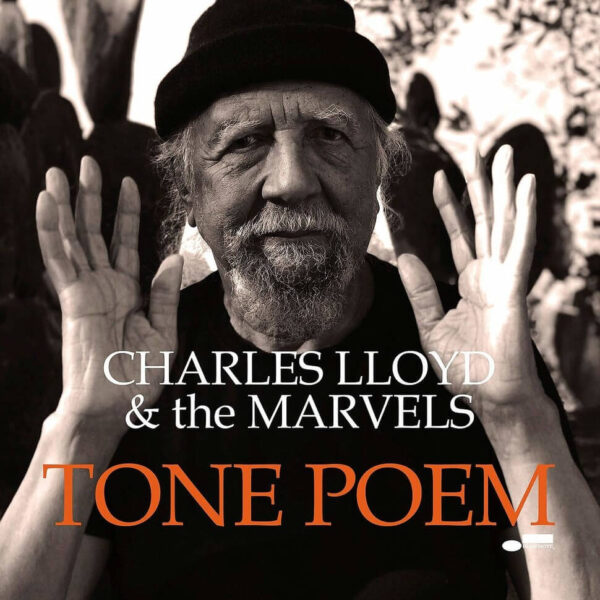 Tone Poem Charles Lloyd And The Marvels stereodisc