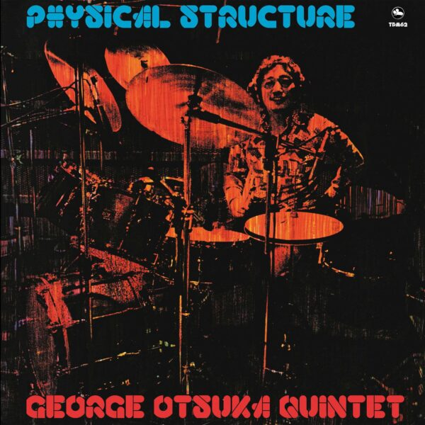 Physical Structure George Otsuka Quintet stereodisc