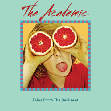 Tales From The Backseat The Academic stereodisc
