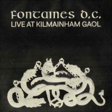 Live at Kilmainham Gaol Fontaines D.C. stereodisc