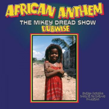 Mikey Dread – African Anthem (The Mikey Dread Show Dubwise) stereodisc