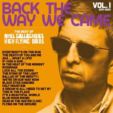 Back The Way We Came: Vol. 1 (2011 - 2021) Noel Gallagher's High Flying Birds stereodisc