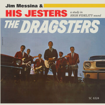 Jim Messina & His Jesters The Dragsters stereodisc