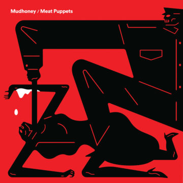 Mudhoney / Meat Puppets Warning / One Of These Days