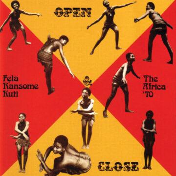 Open & Close (1971) by Fela Kuti