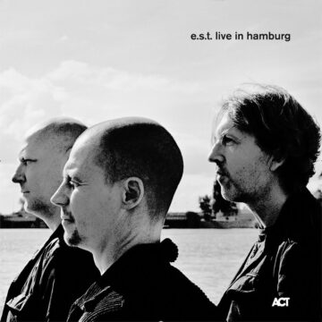 Esbjörn Svensson Trio e.s.t. 4er Vinyl: e.s.t. Live In Hamburg