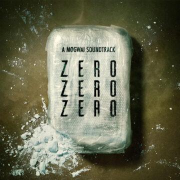 ZeroZeroZero Mogwai