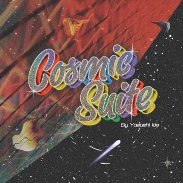 Yasushi Ide – Cosmic Suite stereodisc