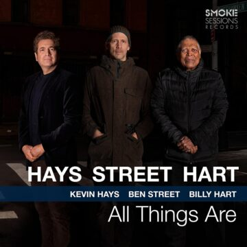 All Things Are Kevin Hays, Ben Street & Billy Hart stereodisc