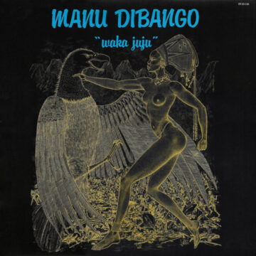 Manu Dibango – Waka Juju stereodisc