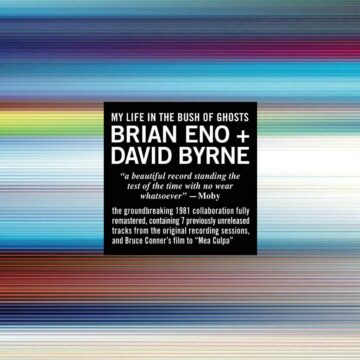 Brian Eno + David Byrne – My Life In The Bush Of Ghosts stereodisc