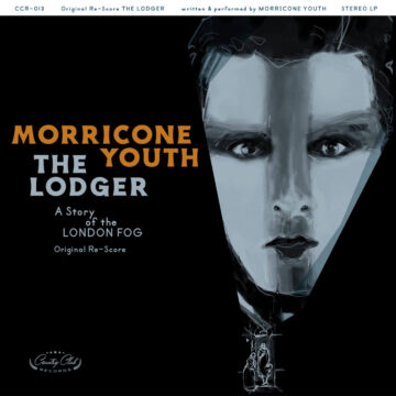 Morricone Youth – The Lodger: A Story Of The London Fog stereodisc