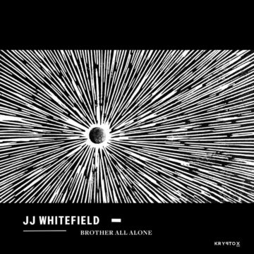 Jj Whitefield Brother All Alone stereodisc