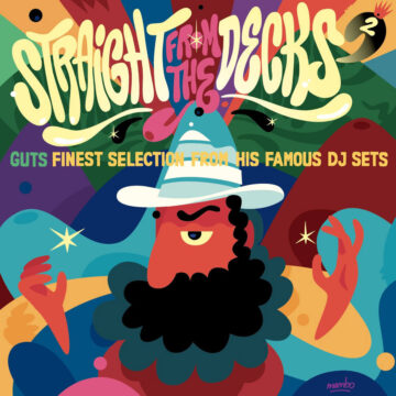 Straight From The Decks 2 - Guts Finest Selections from his Famous DJ Sets stereodisc