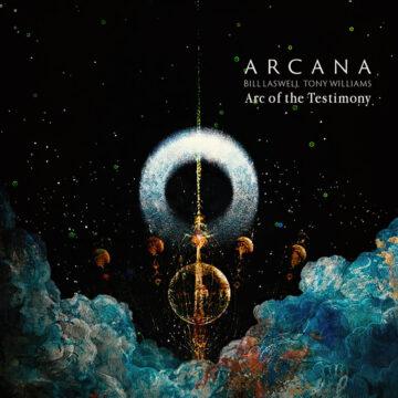 Arcana - Bill Laswell & Tony Williams Arc of the Testimony stereodisc