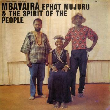 Ephat Mujuru & The Spirit of the People Mbavaira stereodisc
