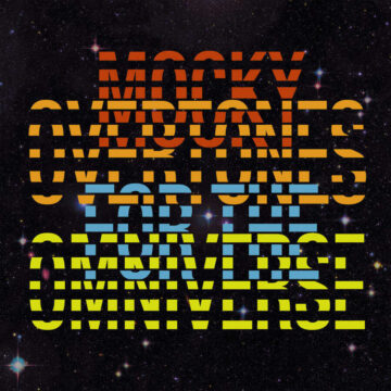 Mocky Overtones For The Omniverse stereodisc
