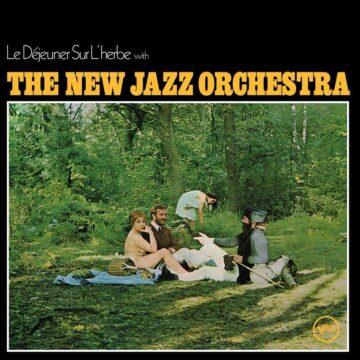 The New Jazz Orchestra – Le Déjeuner Sur L'Herbe stereodisc