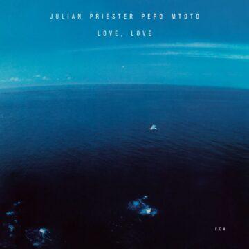 Love, Love Julian Priester Pepo Mtoto stereodisc