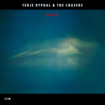 Blue Terje Rypdal, The Chasers stereodisc