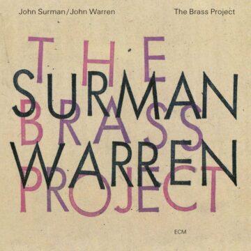 The Brass Project John Surman, John Warren stereodisc