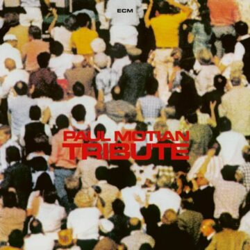 Tribute Paul Motian stereodisc