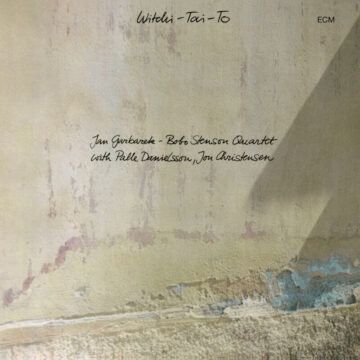 Witchi-Tai-To Jan Garbarek - Bobo Stenson stereodisc